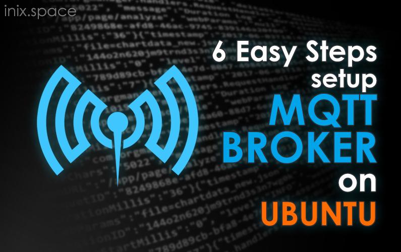 Easy step setup MQTT on UBUNTU