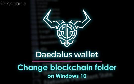 daedalus mainet change folder on windows 10